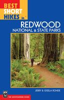 Best Short Hikes in Redwood National and State Parks, Gisela Rohde, Jerry Rohde
