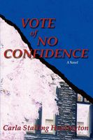 Vote of No Confidence, Carla Stalling Huntington