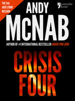 Crisis Four (Nick Stone Book 2), Andy McNab