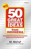 50 Great Business Ideas from Indonesia, M.Ma'ruf