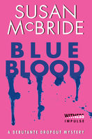 Blue Blood, Susan McBride