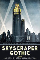 Skyscraper Gothic, Kevin Murphy, Lisa Reilly