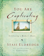 You Are Captivating, Stasi Eldredge