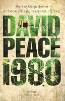 Red Riding Nineteen Eighty, David Peace