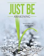 Just Be: Awakening, Mars, Michelle White, Venus