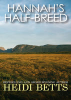 Hannah's Half-Breed, Heidi Betts