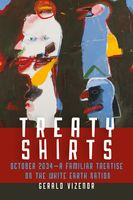 Treaty Shirts, Gerald Vizenor