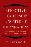 Effective Leadership for Nonprofit Organizations, Thomas Wolf