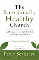 The Emotionally Healthy Church, Updated and Expanded Edition, Peter Scazzero, Warren Bird