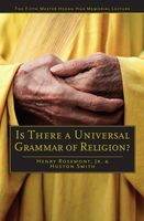 Is There a Universal Grammar of Religion, Henry Rosemont, Huston Smith