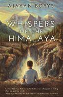 Whispers of the Himalaya, Ajayan Borys
