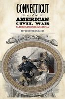 Connecticut in the American Civil War, Matthew Warshauer
