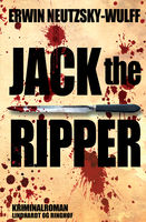 Jack the Ripper, Erwin Neutzsky-Wulff