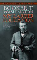 My Larger Education, Booker T.Washington