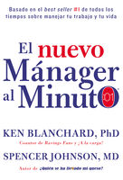 El nuevo mánager al minuto (One Minute Manager – Spanish Edition), Ken Blanchard, Spencer Johnson