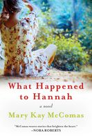 What Happened to Hannah, Mary Kay Mccomas