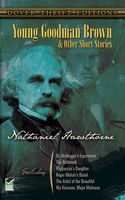 Young Goodman Brown and Other Short Stories, Nathaniel Hawthorne