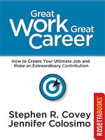 Great Work, Great Career, Stephen Covey