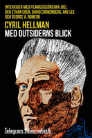 Med outsiderns blick, Cyril Hellman
