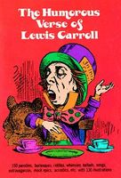 The Humorous Verse of Lewis Carroll, Lewis Carroll