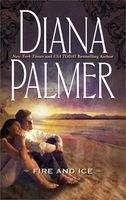 Fire and Ice, Diana Palmer