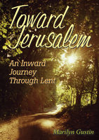 Toward Jerusalem, Marilyn Gustin