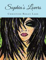 Sophia's Lovers, Christine Regan Lake