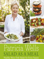 Salad as a Meal, Patricia Wells