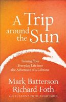 Trip around the Sun, Mark Batterson