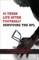 Is There Life After Football?, George E.Koonce, J.R., James A.Holstein, Richard Jones