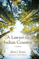 Lawyer in Indian Country, Alvin J.Ziontz