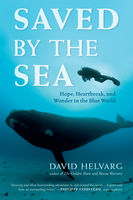 Saved by the Sea, David Helvarg