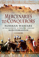 Mercenaries to Conquerors, Paul Brown