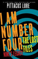 I Am Number Four: The Lost Files: Nine's Legacy, Pittacus Lore