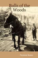 Bulls of the Woods, Norman Kainz