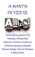 August, A Month In Verse, Emily Jane Brontë, Isaac Rosenberd, Percy Bysshe Shelley