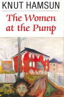 The Women at the Pump, Knut Hamsun