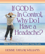If God is in Control, Why Do I Have a Headache?, Debbie Williams