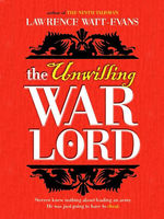 The Unwilling Warlord, Lawrence Watt-Evans
