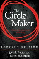 Circle Maker (Enhanced Edition), Mark Batterson
