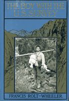 The Boy With the U. S. Survey, Francis Rolt-Wheeler
