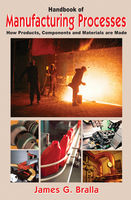 Handbook of Manufacturing Processes, James Bralla