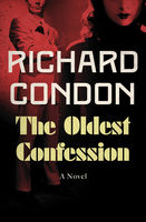 Oldest Confession, Richard Condon
