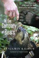 In the Company of Bears, Benjamin Kilham