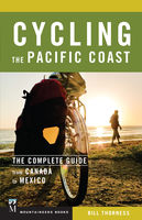 Cycling the Pacific Coast, Bill Thorness