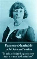 In A German Pension, Katherine Mansfield