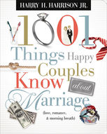 1001 Things Happy Couples Know About Marriage, Harry Harrison