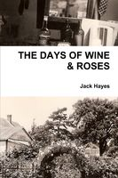 The Days of Wine & Roses, Jack Hayes