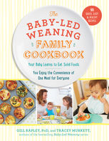 Baby-Led Weaning Family Cookbook, Gill Rapley, Tracey Murkett