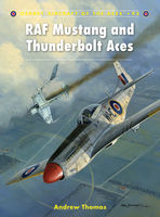 RAF Mustang and Thunderbolt Aces, Andrew Thomas